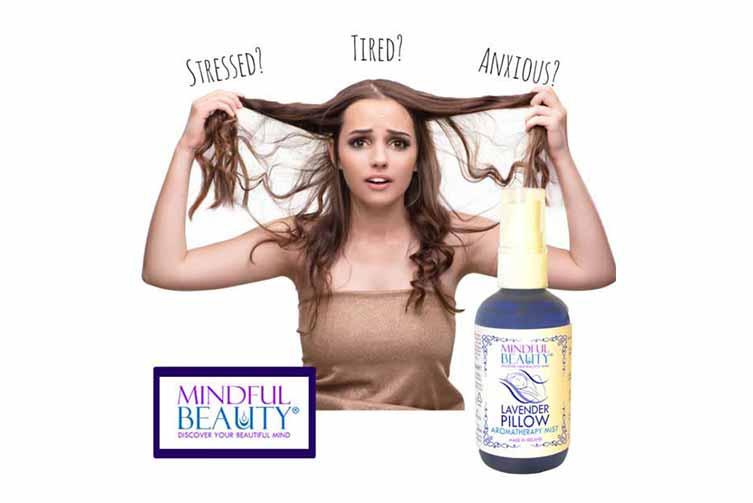 stressed Mindful beauty aromatherapy